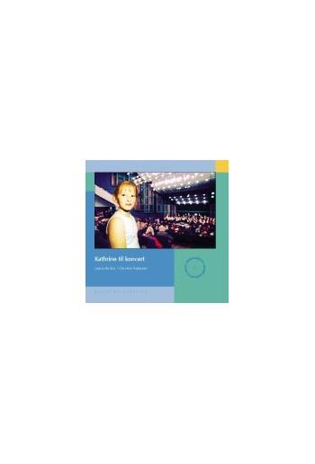Kathrine til koncert (inklusiv CD)