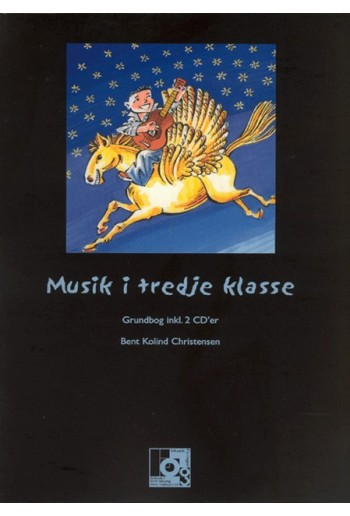 Musik i tredje klasse (inklusiv 2 CD'er)