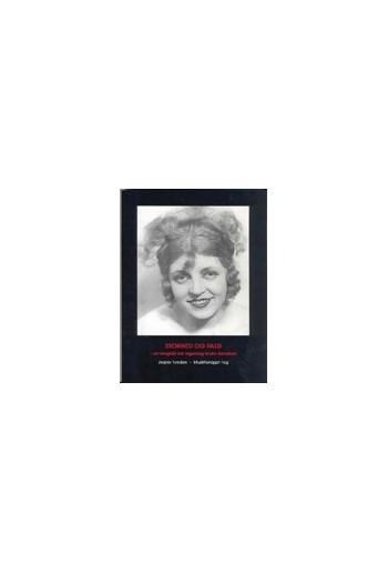 Storhed og fald - en biografi om Ingeborg Bruhn Bertelsen (inklusiv CD)