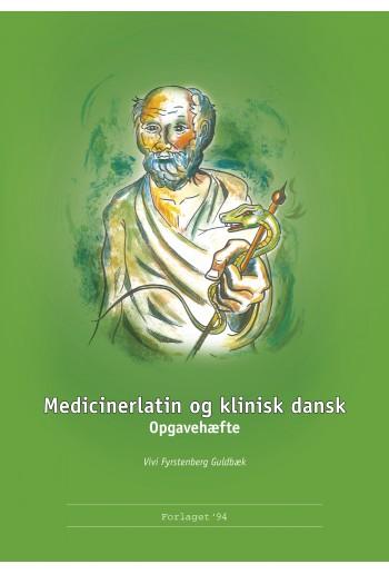 Medicinerlatin og klinisk dansk - Opgavehæfte
