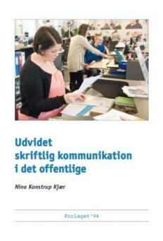 Udvidet skriftlig kommunikation i det offentlige